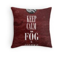 """Keep Calm the Fog is Coming"" Throw Pillow"