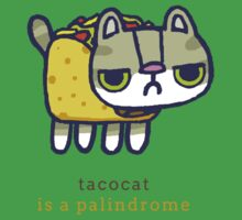 Tacocat is a palindrome Kids Tee
