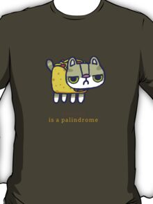 Tacocat is a palindrome T-Shirt