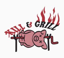 Kill And Grill Pig by Style-O-Mat