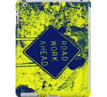 Road Work Ahead - Warhol Style Photography Print iPad Case/Skin