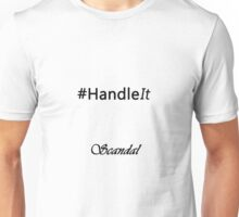 In the words of Olivia Pope... Unisex T-Shirt