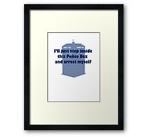 I'll Arrest Myself  Framed Print