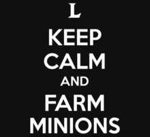 Keep Calm and Farm Minions by aizo