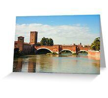 The Castelvecchio Bridge in Verona Greeting Card