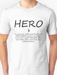 MusicLoversDefinitionOfAHero T-Shirt