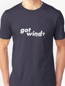 got wind? (white version) Unisex T-Shirt