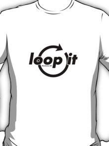 loop it T-Shirt