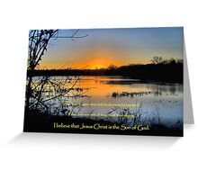 I Believe That Jesus Christ IS the Son of God Greeting Card