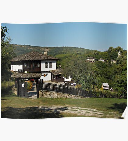 Traditional house in Architectural Preserve Bojenci Poster