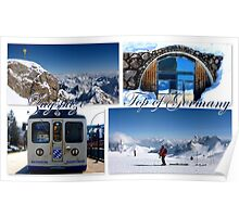 Zugspitze ~ Top of Germany Poster