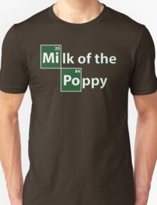 Game of Thrones Breaking Bad Milk of the Poppy T-Shirt