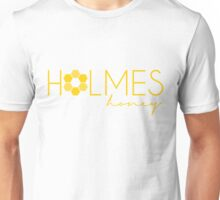 Holmes Honey Ver. 2 Unisex T-Shirt
