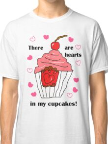 Hearts In My Cupcakes Classic T-Shirt