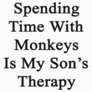 Spending Time With Monkeys Is My Son's Therapy  by supernova23