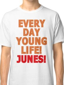 Everyday young life! Junes! Classic T-Shirt