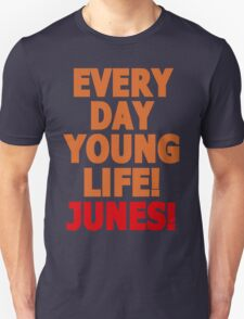 Everyday young life! Junes! T-Shirt