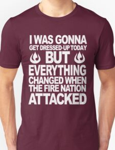 I blame the Fire Nation for my laziness Unisex T-Shirt