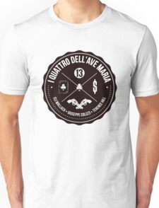 I quattro dell'Ave Maria (Ace High) Unisex T-Shirt