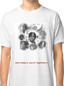 O DOG AKA AMERIKKKA'S WORST NIGHTMARE Classic T-Shirt