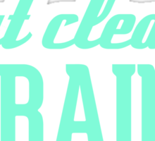 Eat Clean Train Dirty Tiffany Turquoise Sticker