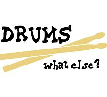 Drums - What else? by chrisbears