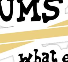 Drums - What else? Sticker