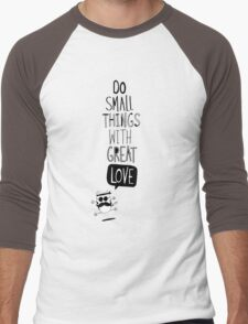 Do small things with great love Men's Baseball ¾ T-Shirt