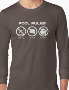 Pool Rules Long Sleeve T-Shirt