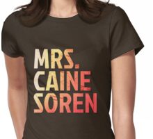 Mrs. Caine Soren Womens Fitted T-Shirt