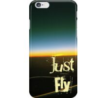 Just Fly iPhone Case/Skin