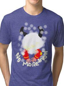 NO MORE SNOW  TEE SHIRT/KIDS TEE Tri-blend T-Shirt