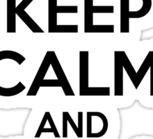Bioshock Infinite - Keep calm and bring us the girl... Sticker