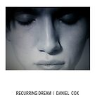 RECURRING DREAM (#1) by Daniel Cox