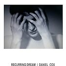 RECURRING DREAM (#4) by Daniel Cox