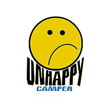 Unhappy Camper Photographic Print