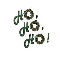 Ho, Ho, Ho! Photographic Print