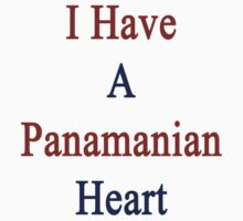 I Have A Panamanian Heart by supernova23
