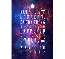 Where Do You Want To Start? Photographic Print