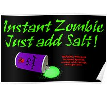 Instant Zombie Poster
