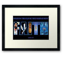 ✾◕‿◕✾ FAITH BIBLICAL TEXT ✾◕‿◕✾ Framed Print