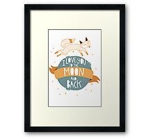 To the Moon and Back Framed Print