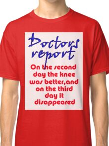 THE DISAPPEARING KNEE Classic T-Shirt