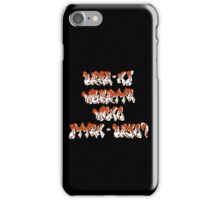 Dare-ni mukatte mono itten-dayo? iPhone Case/Skin