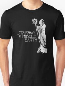 stairway to middle-earth Unisex T-Shirt