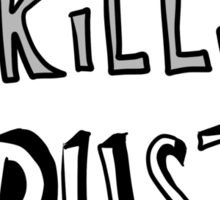 "My ""People Skills"" Are ""Rusty"" Sticker"