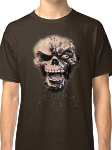 Zombies are Coming Classic T-Shirt