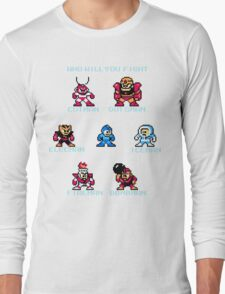 Megaman Who will you fight Long Sleeve T-Shirt