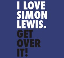 I Love Simon Lewis. Get Over It! by xminorityx