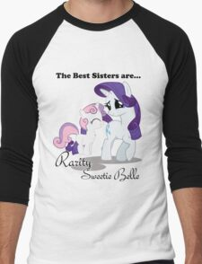 The Best Sisters are Rarity and Sweetie Belle Men's Baseball ¾ T-Shirt